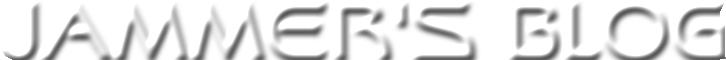 Jammer's Blog